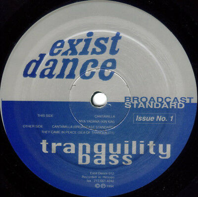 """12""""  Tranquility Bass – Broadcast Standard Issue No. 1 Exist Dance – ED 012"""