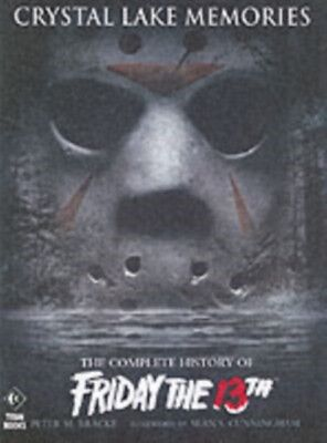 """Crystal Lake Memories: The Complete History of """"Friday the 13th"""" ..."""
