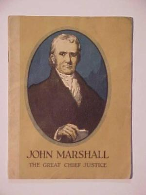 Rare Old Booklet Antique John Marshall Great Chief Justice Book Vintage 1925