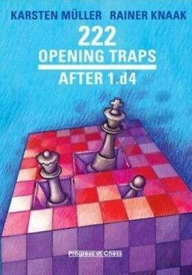 222 Opening Traps: After 1.D4 (Progress in Chess) (Paperback), Mu...