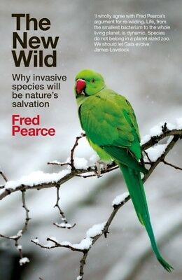 NEW WILD, Pearce, Fred, 9781785780516