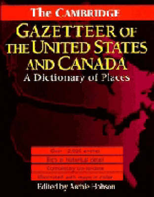 The Cambridge Gazetteer of the USA and Canada: A, , New