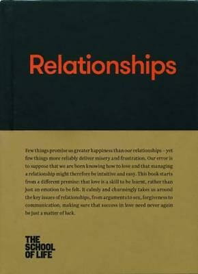 Relationships by The School of Life   Hardcover Book   9780993538742   NEW