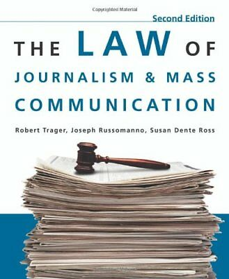 The Law of Journalism and Mass Communication, Ross, Susan D. (Dente), Russomanno