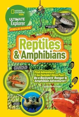 Ultimate Explorer Field Guide: Reptiles and Amphibians (National ...