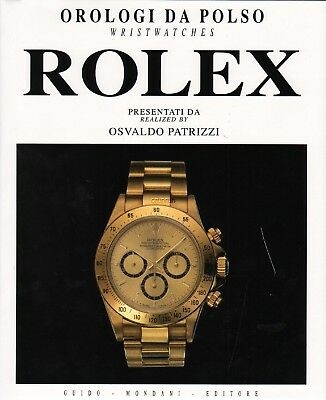 Rolex Wristwatches - a BOOK by Osvaldi Patrizzi, 206 pages, New and unopened!