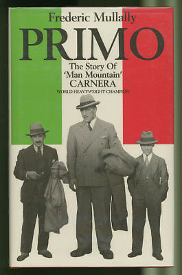 1981 BOOK, PRIMO, The Story Of 'Man Mountain' CARNERA by Frederic Mullally