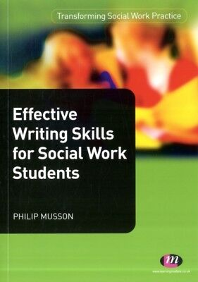 Effective Writing Skills for Social Work Students (Transforming S...