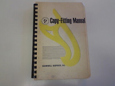 Copy Fitting Manual 1966 Baumwell Graphics Typographical Typesetting Fonts
