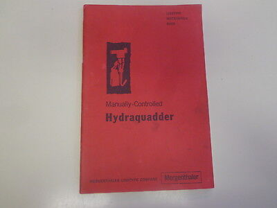 Instruction Book for the Linotype Manually Controlled Hydraquadder 1955 Manual