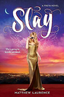 Slay: A Freya Novel by Matthew Laurence Hardcover Book Free Shipping!