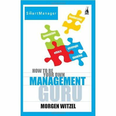 How to be your own management guru - Paperback NEW Witzel 2010-04-30