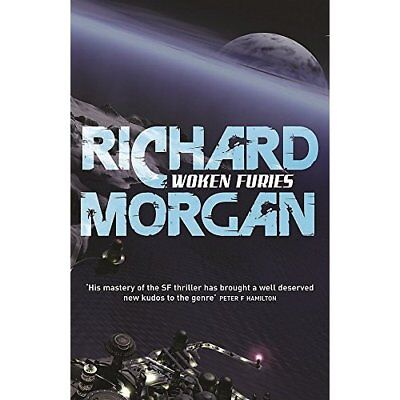 Woken Furies (Gollancz S.F.) - Paperback NEW Morgan, Richard 2008-09-04
