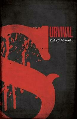 Survival by Kodie Goldsworthy Paperback Book Free Shipping!