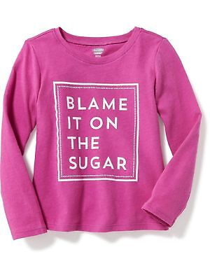 NWT Girls Old Navy Long Sleeve ~ Blame It On The Sugar ~ Shirt sz 3t 4t 5t