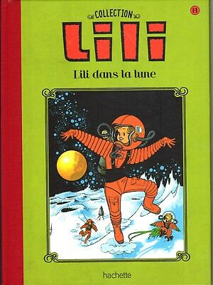 Collection Lili 14 Lili Dans La Lune Hachette Tbe