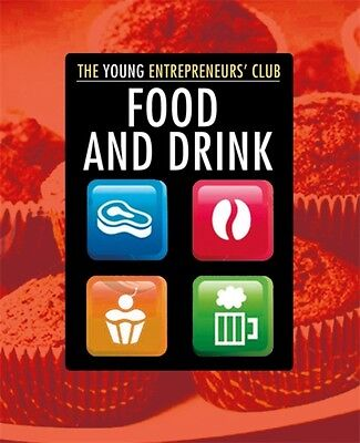Food and Drink (Young Entrepreneurs Club) (Paperback), Hobbs, Mik...