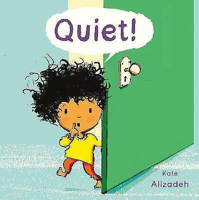 Quiet! (Child's Play Library) by Alizadeh, Kate   Paperback Book   9781846438882