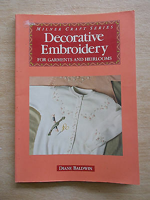 Milner Craft~Decorative Embroidery for Garments & Heirlooms~Diane Baldwin~60pp