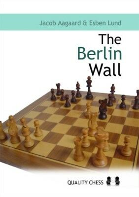 The Berlin Wall: The Variation That Brought Down Kasparov (Paperb...