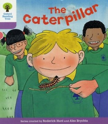 Oxford Reading Tree: Level 1+: Decode and Develop: The Caterpilla...