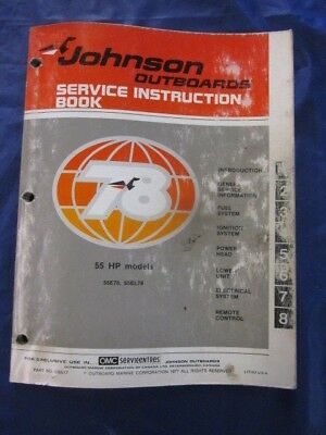 Johnson 55 HP Outboard Motor Service Manual 55E78 and 55EL78 Engine 1970s era