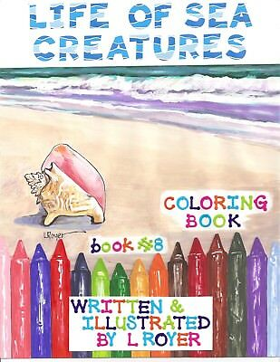 Sea Creatures Art Coloring Book Creator Artist  L Royer  Autographed #8 New