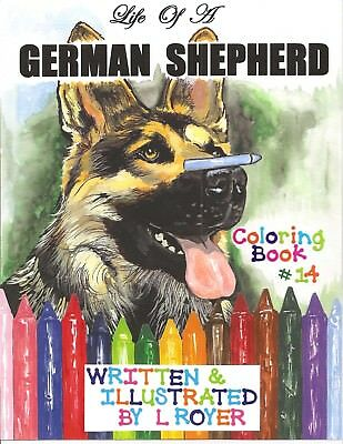 German Shepherd Art Coloring Book By Creator Artist  L Royer  Autographed #14