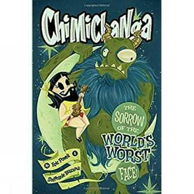 Chimichanga: Sorrow Of The World's Worst Face by Eric Powell Hardcover Book Free