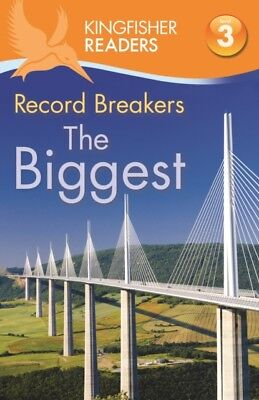 Kingfisher Readers: Record Breakers - The Biggest (Level 3: Readi...