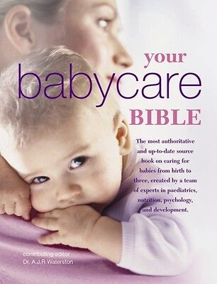 Your Babycare Bible, The most authoritative and up-to-date source...