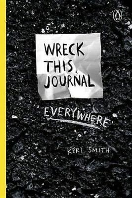 NEW Wreck This Journal Everywhere By Keri Smith Hardcover Free Shipping