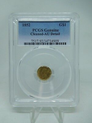 1852 US $1 Gold Liberty Coin Genuine Cleaned - Almost Uncirculated By PCGS