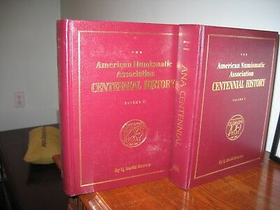 The American Numismatic Association Centennial History Volumes I & II ANA Bowers