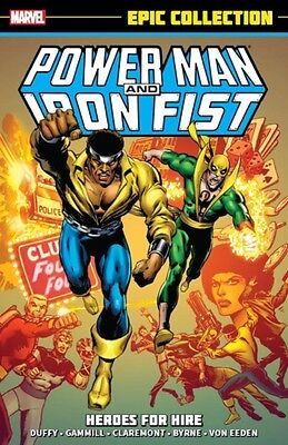 Power Man & Iron Fist Epic Collection: Heroes for Hire (Epic Coll...