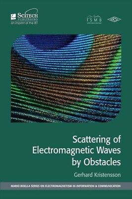 SCATTERING OF ELECTROMAGNETIC WAVES BY O, Kristensson, Gerhard (P...