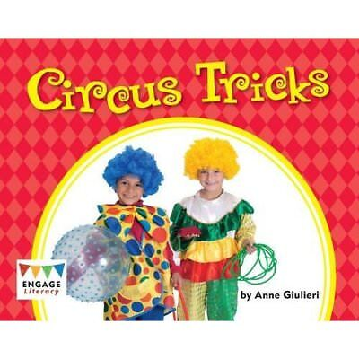 Circus Tricks (Engage Literacy Green) - Hardcover NEW Anne Giulieri 2012-09-15