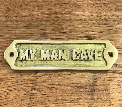 Hand Made Man Cave Sign Shed Antique Style Brass Plaque Husband / Dad Gift Retro