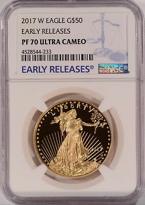 2017 W Proof $50 American Gold Eagle 1 oz NGC PR PF 70 ULTRA CAMEO Early Release