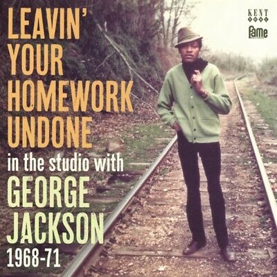 George Jackson - Leavin Your Homework Undone 1968-71 CD Ace Record NEW