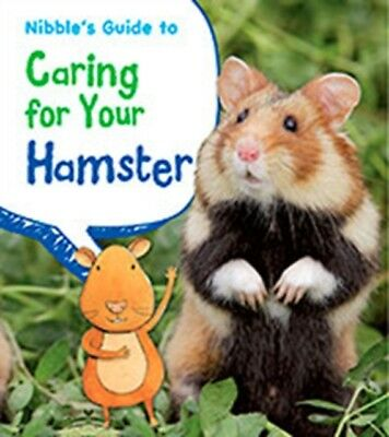 Nibble's Guide to Caring for Your Hamster (Pets' Guides) (Paperba...