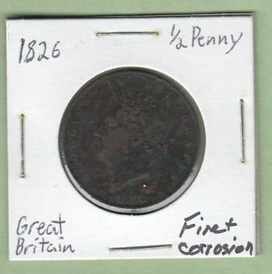 1826 Great Britain 1/2 Penny Coin - George IV - Fine (Corrosion)