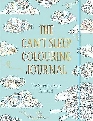 The Can't Sleep Colouring Journal (Colouring Boo, Arnold, Dr Sarah Jane, New