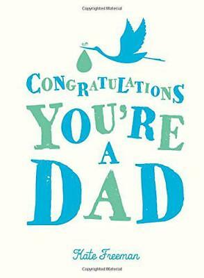 Congratulations You're a Dad (Gift) by Freeman, Kate | Hardcover Book | 97818495