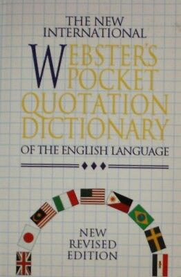 The New International Websters Pocket Quotations Dictionary Of The English Langu