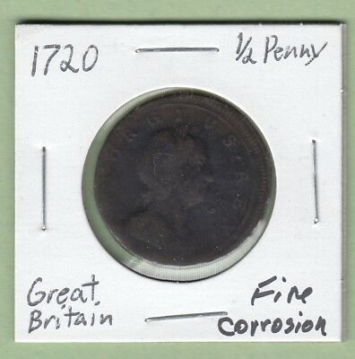 1720 Great Britain 1/2 Penny Coin -George I - Fine (Corrosion)