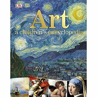 Art A Children's Encyclopedia  - Hardback NEW DK 03/08/2017