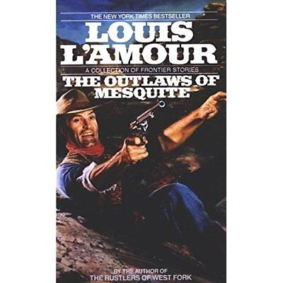 The Outlaws of the Mesquite - Paperback NEW L'Amour, Louis 1991-05-01