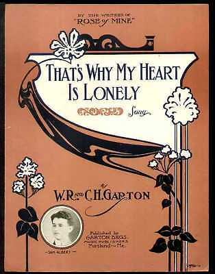 That's Why My Heart Is Lonely 1913 Vintage Sheet Music