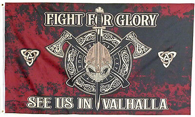 Flagge See us in Valhalla , Fight for Glory , Wikinger 1,5x0,9m Deko Fahne #184